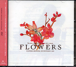 FLOWERS ORIGINAL SOUNDTRACK -ete-