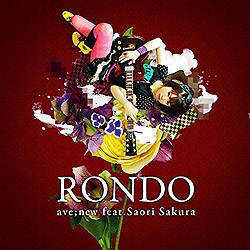 RONDO/ave�Gnew feat.���q�ѐD