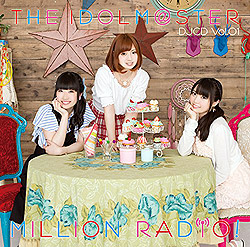 THE IDOLM@STER MILLION RADIO�I �y��������B�z DJCD Vol.01