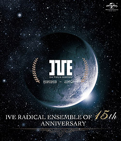 IVE RADICAL ENSEMBLE OF 15th ANNIVERSARY (Blu-ray-Video)