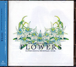 FLOWERS ORIGINAL SOUNDTRACK 「HIVER」