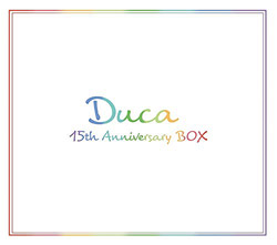 Duca 15th Anniversary BOX (完全生産限定盤)