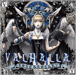 Rose&Rosary 5thアルバム「VALHALLA」