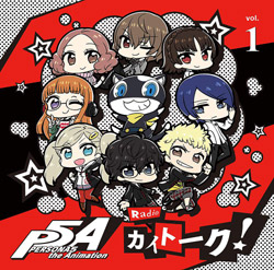 "「PERSONA5 the Animation Radio""カイトーク!""」DJCD Vol.1"