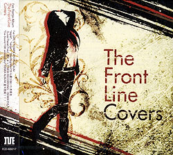 The Front Line Covers/I�fve GIRL�fS COMPILATION ALBUM