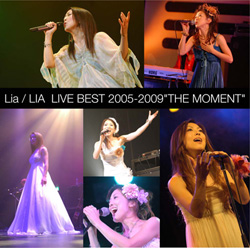 "Lia/LIA LIVE BEST 2005-2009 ""THE MOMENT"""