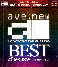 ave�Gnew1st best album�uBest of ave�Gnew �`the new way�`�v