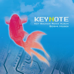 KEYNOTE-Key Sounds Remix Album-/Soshi Hosoi