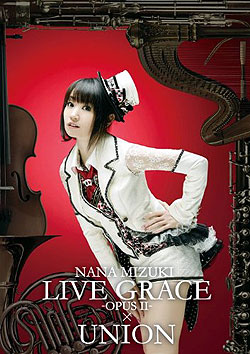 NANA MIZUKI LIVE (DVD-Video) GRACE-OPUSII-�~UNION/�����ށX