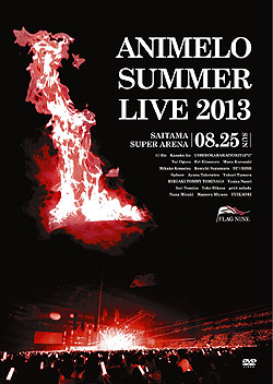 Animelo Summer Live 2013-FLAG NINE- 8.25DVD(DVD-Video)