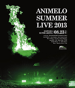 Animelo Summer Live 2013-FLAG NINE- 8.23Blu-ray�iBlu-ray Video�j