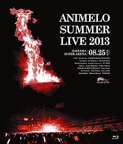 Animelo Summer Live 2013-FLAG NINE- 8.25Blu-ray�iBlu-ray Video�j