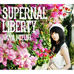 SUPERNAL LIBERTY/�����ށX[�ʏ��]