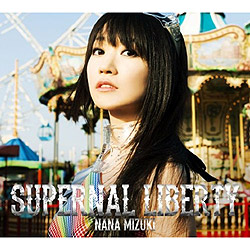 SUPERNAL LIBERTY/�����ށX[BD�t��������]